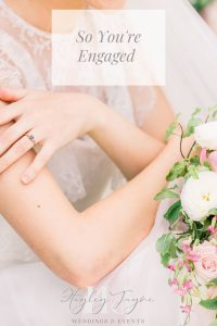 So You're Engaged | Essex Wedding Planner
