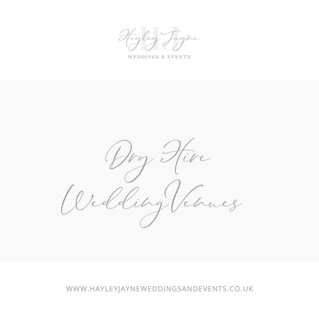 All you need to know about dry hire wedding venues from Essex wedding planner