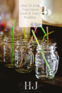 How to Keep Your Guests Cool At Your Wedding