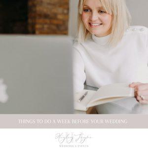 Week Before Your Wedding | Essex Wedding Planner