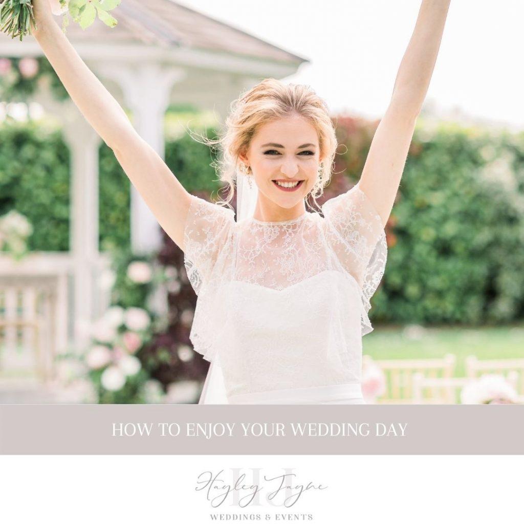 How to enjoy your wedding day | Essex Wedding Planner