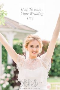 How To Enjoy Your Wedding Day | Essex Wedding Planner