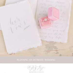 Planning An Intimate Wedding | Essex Wedding Planner