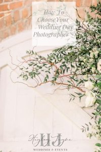 Choosing your wedding day photographer | Essex wedding planner